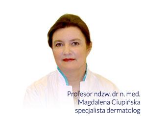 Profesor ndzw. dr n. med. Magdalena Ciupińska specjalista dermatolog